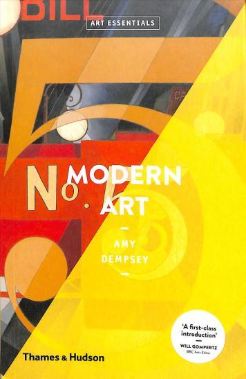 Modern Art by Amy Dempsey © Thames & Hudson, London.