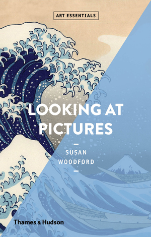 """""""Looking at pictures"""" by Susan Woodford, pub. Thames and Hudson, London"""